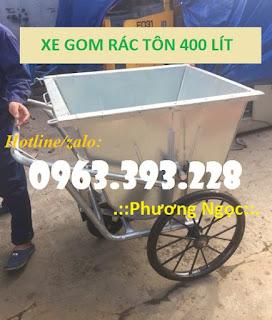 Xe gom rác tôn 400L, xe chở rác bằng tôn, xe đẩy rác 3 bánh Bgj1554869189