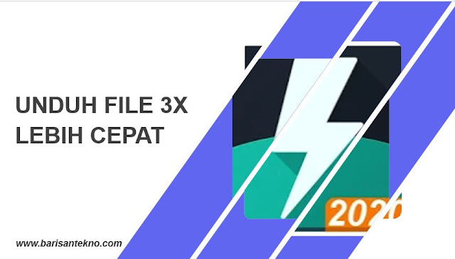 Download Manager for Android, Unduh File 3X Lebih Cepat