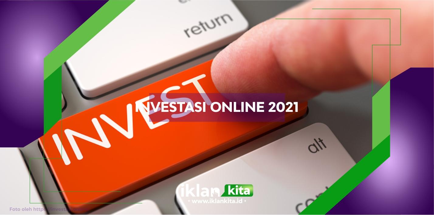 Bisnis Investasi Online Terpercaya Terbaik Terbaru 2021 dengan Modal Kecil