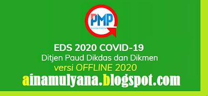 Download Aplikasi dan Panduan EDS PMP Tahun  APLIKASI DAN PANDUAN EDS PMP TAHUN 2020 2021 (APLIKASI EDS 2020 COVID-19)