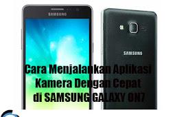 Cara Menjalankan Aplikasi Kamera Dengan Cepat di SAMSUNG GALAXY ON7