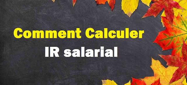 Comment Calculer IR salarial
