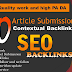 I will give you 40 unique article submission in SEO backlinks da 30 to 99