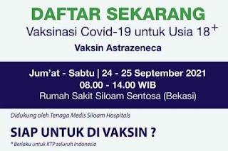 Daftar Vaksin Untuk Umum KTP Mana Saja di Siloam Sentosa Kota Bekasi Tersedia 24 – 25 September 2021 Ini Syarat Mendaftarnya