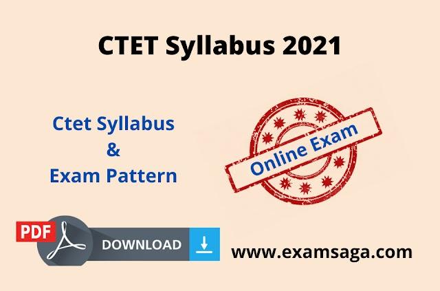 Ctet 2021 : Ctet Syllabus Pdf   Ctet Exam Pattern 2021