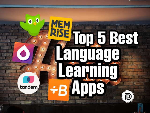 Top 5 Best Language Learning Apps