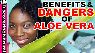 Benefits and Dangers of Using Aloe Vera on Natural Hair DiscoveringNatural