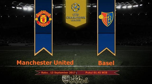 Prediksi Bola : Manchester United Vs Basel , Rabu 13 September 2017 Pukul 01.45 WIB