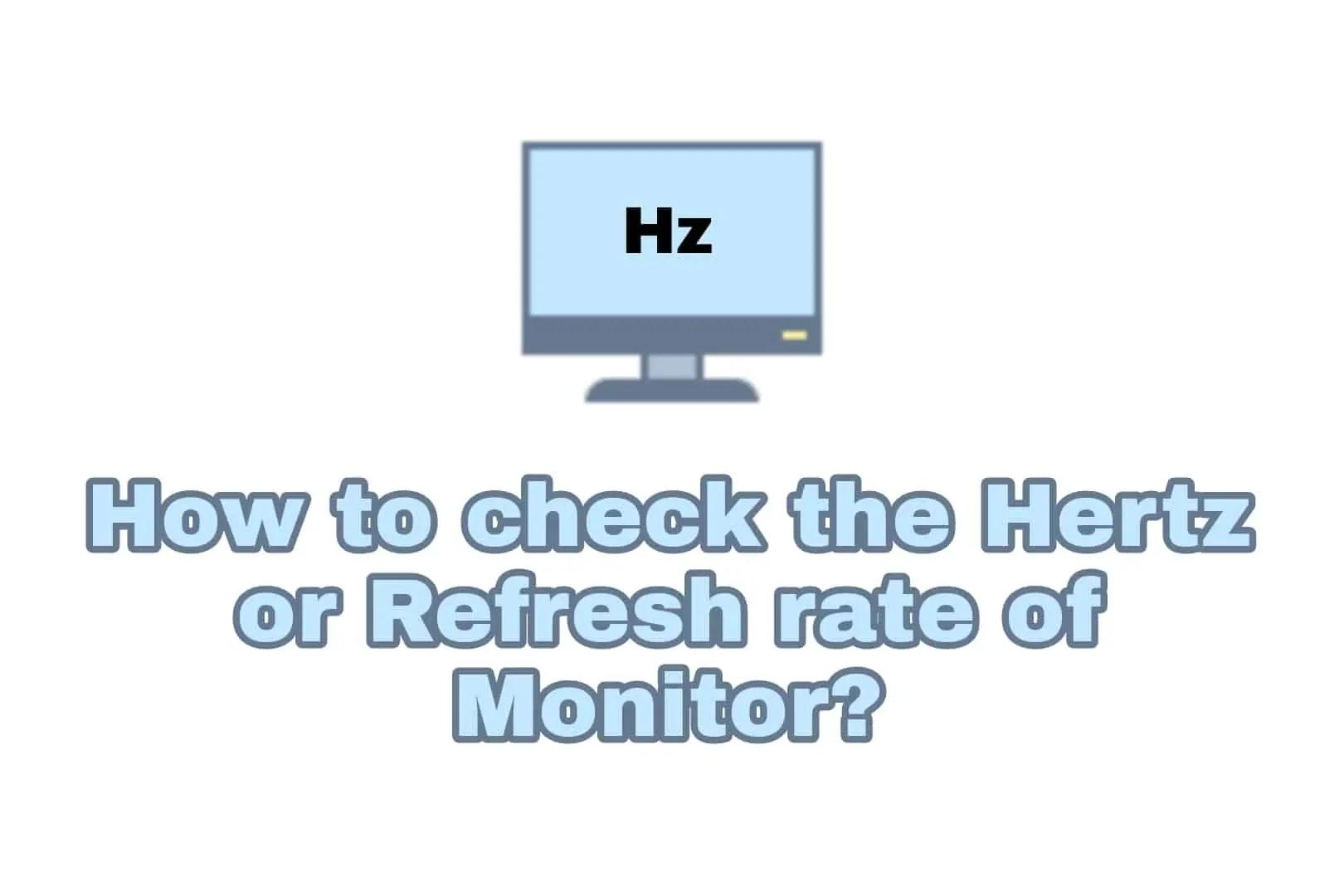 how many hertz is my monitor