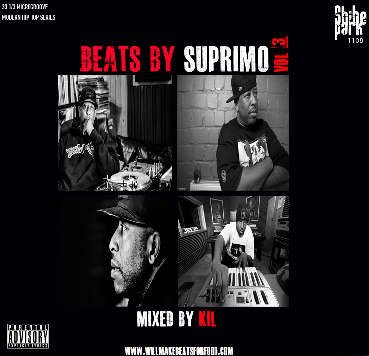 Will Make Beats For Food : Beats By Suprimo Vol  3 Mixtape