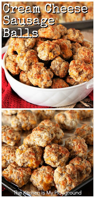 Cream Cheese Sausage Balls ~ Make everybody's party-favorite Sausage Balls extra tender and extra delicious by adding in a touch of cream cheese! ALWAYS a hit.  www.thekitchenismyplayground.com