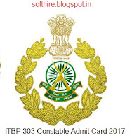 ITBP 303 Constable Admit Card