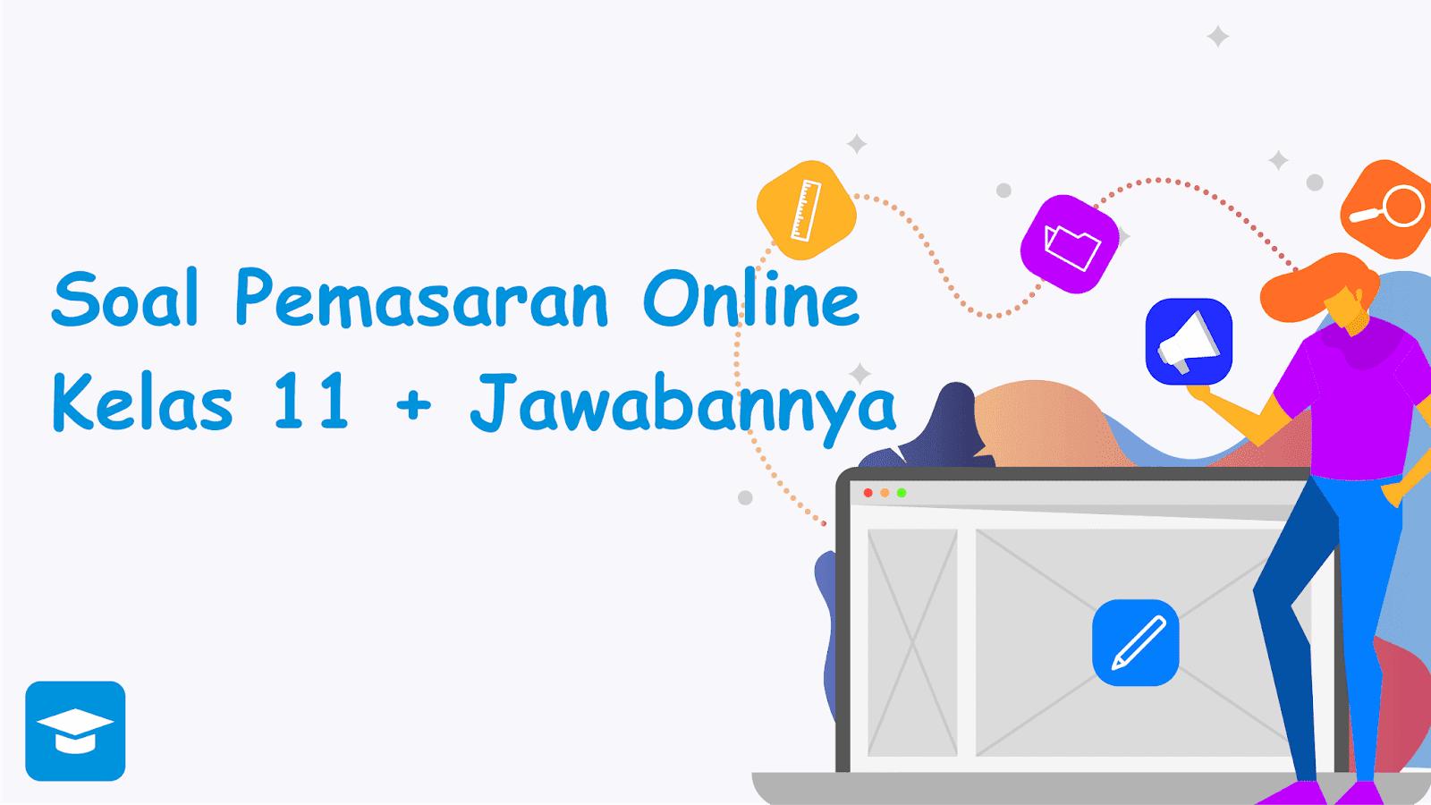 Soal pemasaran online dan jawabannya