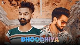 Dhoodhiya Lyrics - Raj Mawar