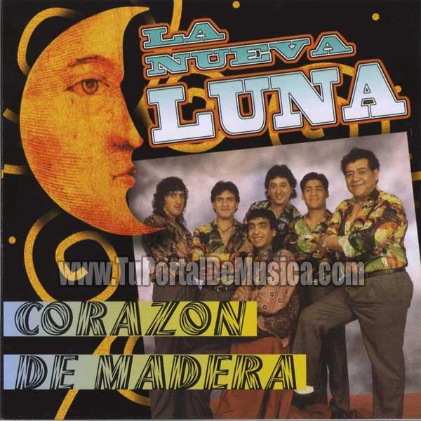 La Nueva Luna - Corazon De Madera (1995)