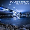 Soundstream new single is Big City Lights