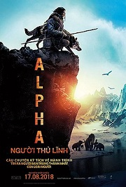 Người Thủ Lĩnh - Alpha (2018)