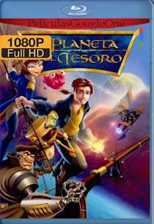 El Planeta del Tesoro (2002) [1080p BRrip] [Latino-Inglés] [LaPipiotaHD