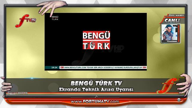 BENGÜTÜRK TV'DE TEKNİK ARIZA
