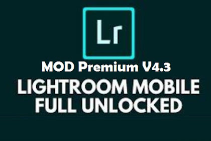 Download Lightroom MOD APK Full Preset Latest V4.3 (Unlocked Premium)