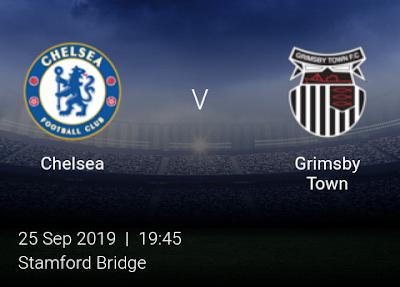 LIVE MATCH: Chelsea Vs Grimsby Town League Cup 25/09/2019