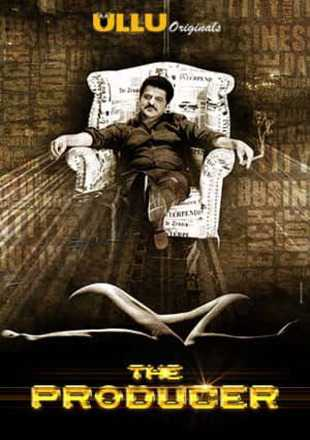 The Producer 2019 Full Hindi Episode Download HDRip 720p