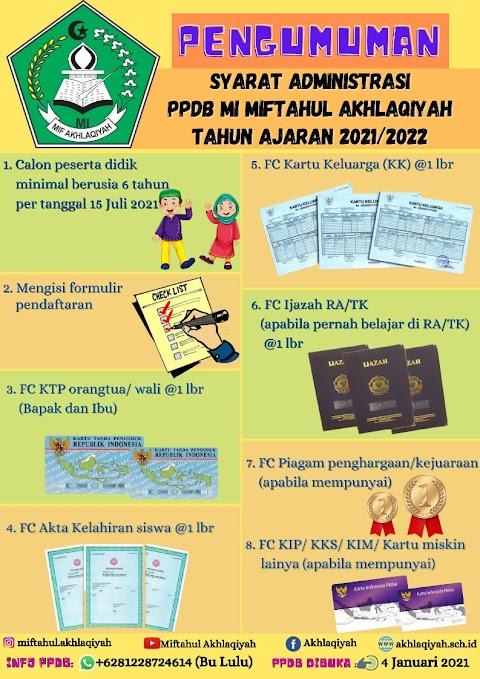 Intip Syarat Administrasi PPDB MI Miftahul Akhlaqiyah Tahun Ajaran 2021/2022