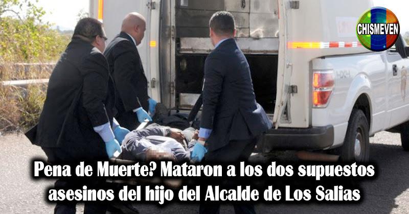 Pena de Muerte? Mataron a los dos supuestos asesinos del hijo del Alcalde de Los Salias