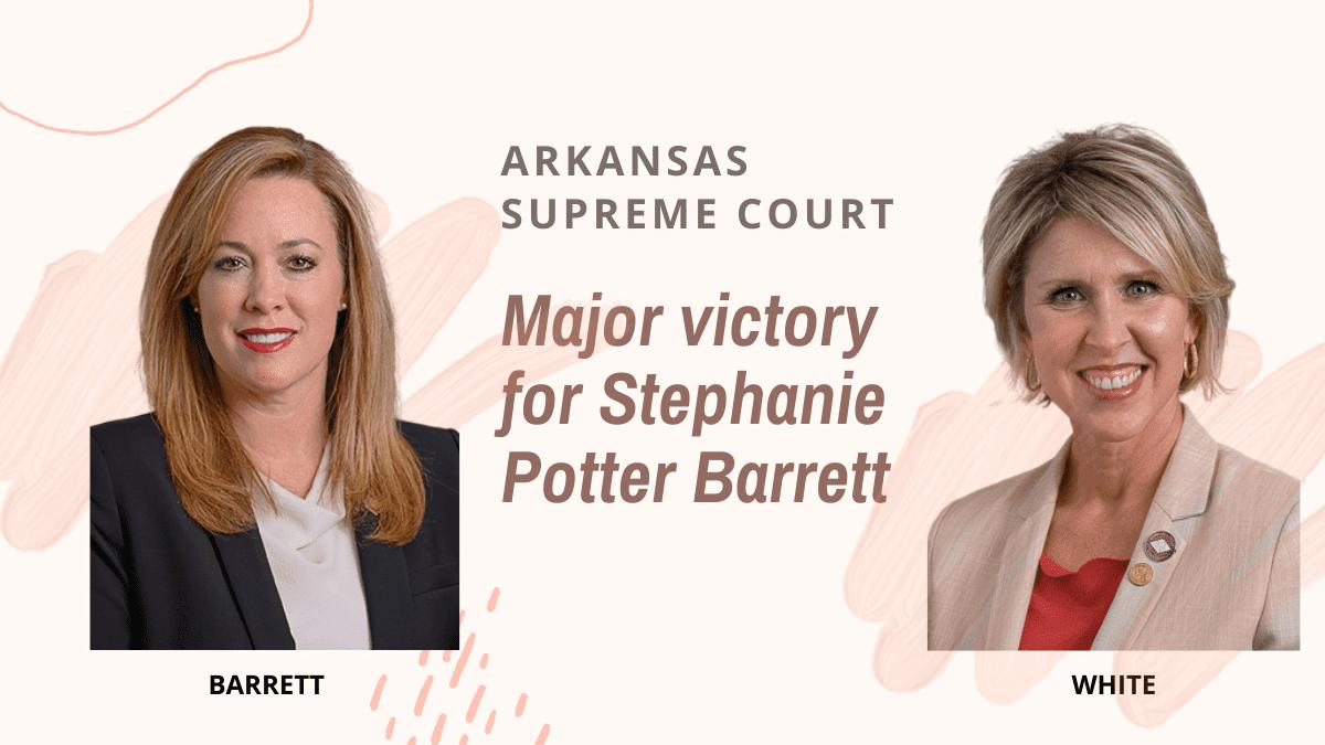 Stephanie Potter Barrett Wins Major Supreme Court Ruling Against Rival Emily White 117 east broad street texarkana, arkansas 71854. stephanie potter barrett wins major