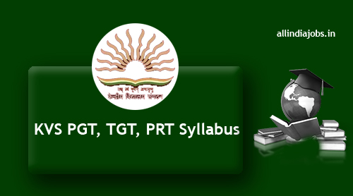 kvs pgt tgt syllabus 2017 kvs prt exam pattern freshers jobs