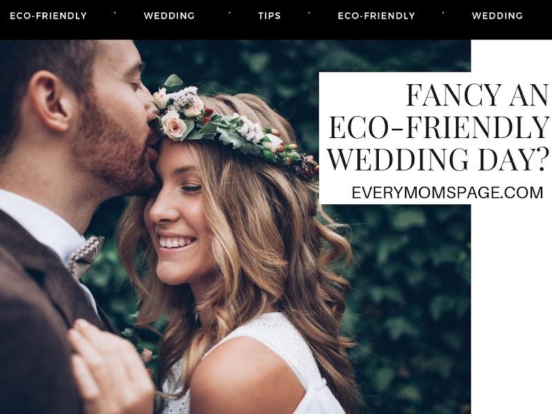 Fancy An Eco-Friendly Wedding Day?