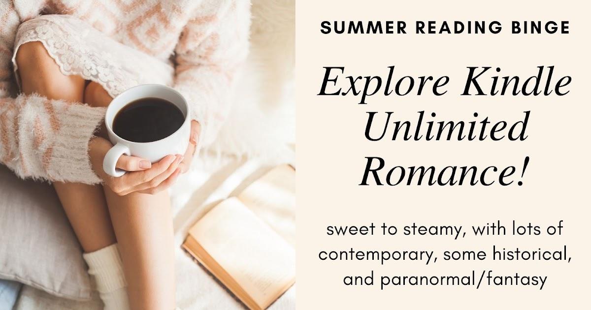 Get your Kindle Unlimited Romance Fix! Explore #ContemporaryRomance #HistoricalRomance  #RomanticComedy & #Paranormal