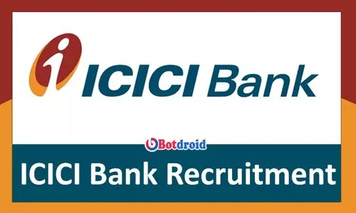 ICICI Bank Recruitment 2021, Apply online for ICICI Bank Job Vacancy
