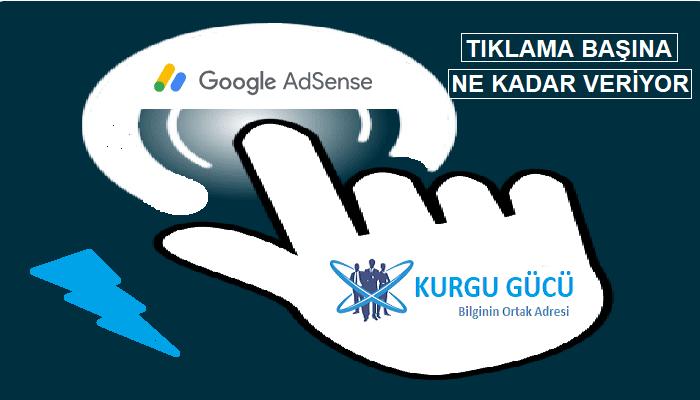 Google Adsense Kaç Reklam Tıklama Başına Ne Kadar Veriyor? - Kurgu Gücü