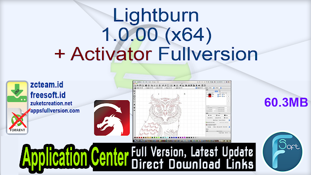 Lightburn 1.0.00 (x64) + Activator Fullversion
