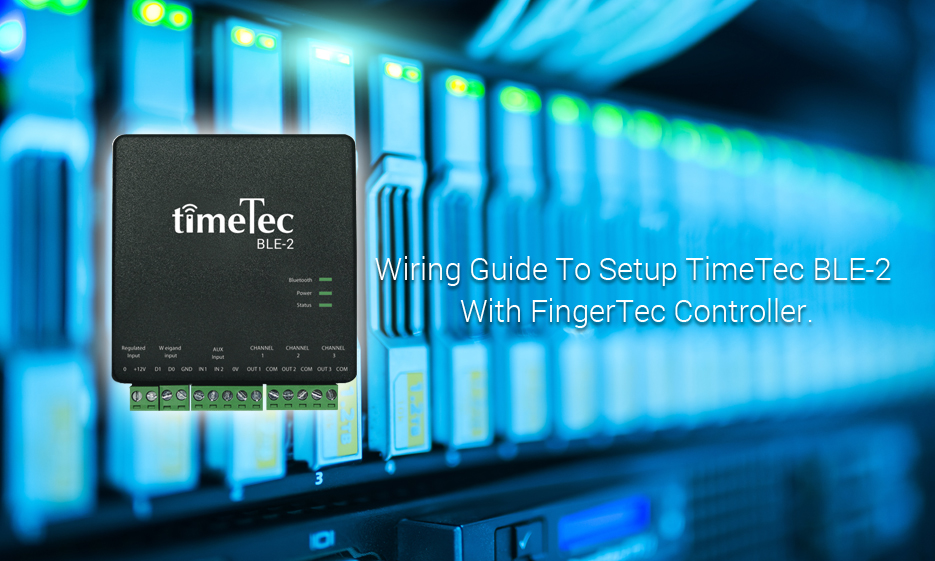 Wiring Guide To Setup TimeTec BLE-2 With FingerTec Controller ... on