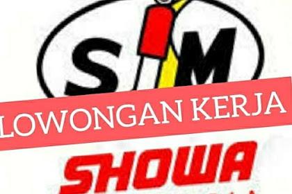 Kurang 20 Orang Lagi Loker PT Showa Indonesia