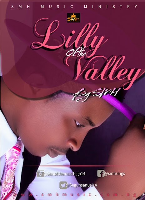 Audio: SMH – Lily Of The Valley