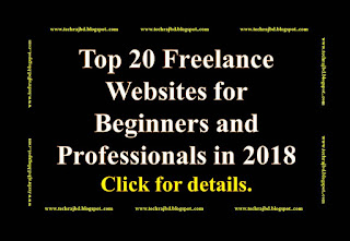Top 20 Freelance Websites for Beginners and Professionals in 2018-Learn and Earn