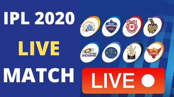 IPL 2020 Live   Watch IPL 2020 Live   IPL live   Ipl live now   IPL live scores