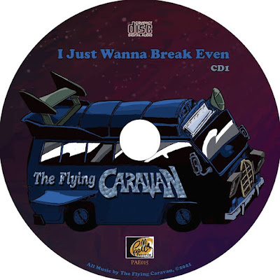 The Flying Caravan - I Just Wanna Break Even