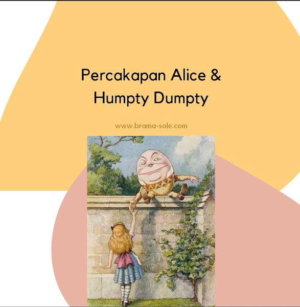 Percakapan Alice Dan Humpty Dumpty