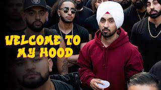 Welcome To My Hood (Bande Sare Bande Sare Galat Ae Ni Hood De) Lyrics - Diljit Dosanjh