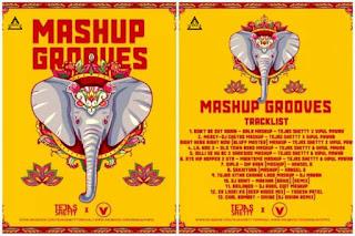 MASHUP GROOVES - ( THE ALBUM ) - TEJAS SHETTY X VIPUL PAWAR