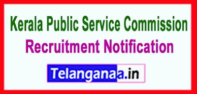 Kerala Public Service Commission (KPSC) Recruitment Notification