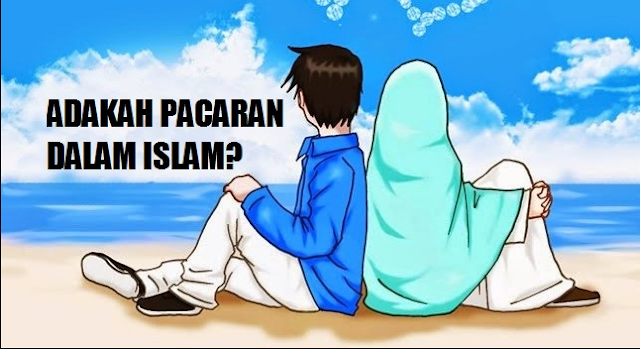 hukum pacaran dalam islam