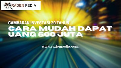 Gambaran Investasi di Reksa Dana  20 Tahun, Cara Mudah Dapat Uang 500 JUTA - www.radenpedia.com