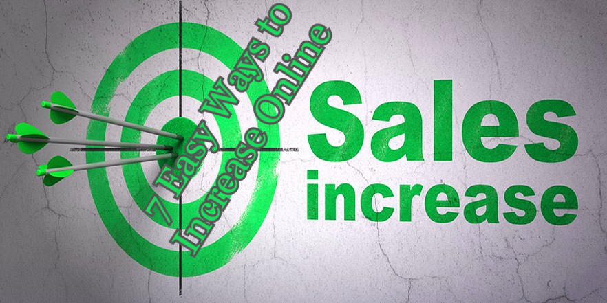 The most Easy Ways to Increase Online Sales