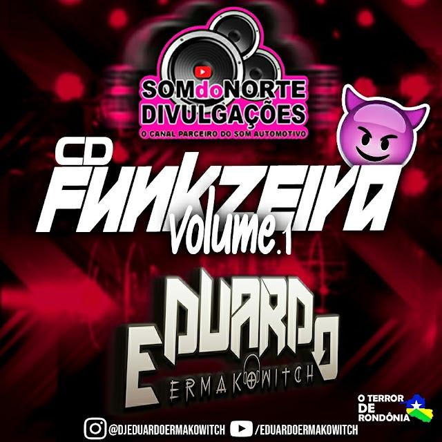 CD FUNKZERIA 2021 - DJ EDUARDO ERMAKOWITCH