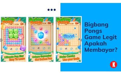 Bigbang Pongs Game Legit Apakah Membayar?